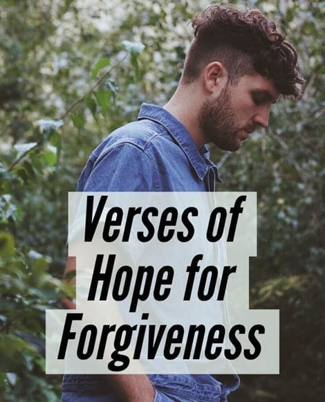 Verses of Hope for Forgiveness