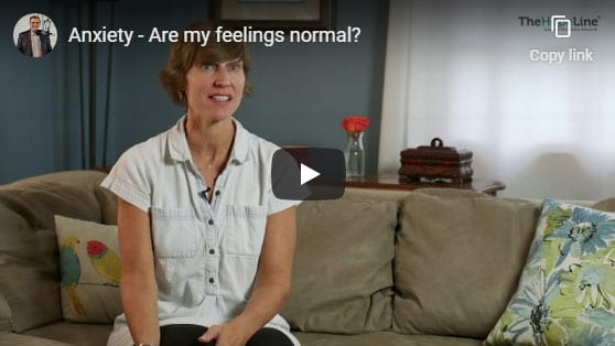 Anxiety – Are my feelings normal?