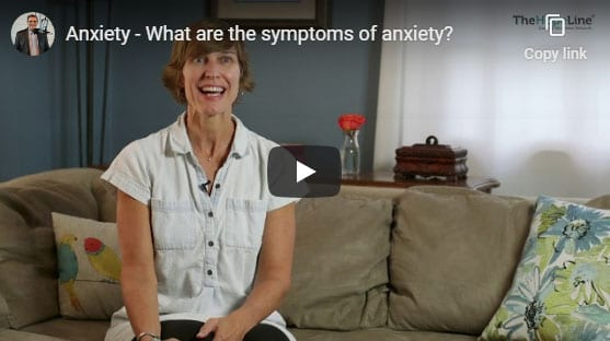Anxiety – What are the symptoms of anxiety?