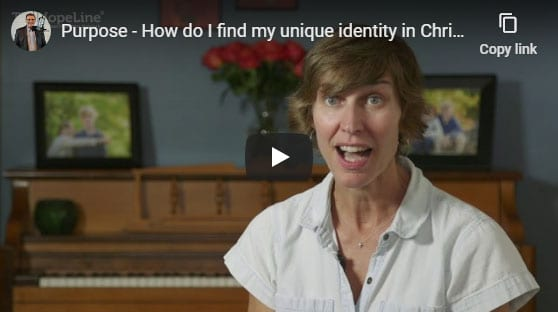 Purpose – How do I find my unique identity in Christ?