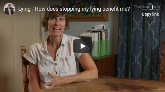 Lying – How does stopping my lying benefit me?