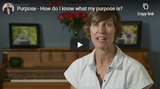 Purpose – How do I know what my purpose is?