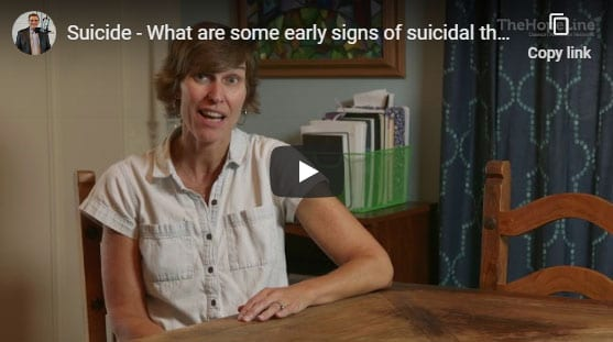 Suicide –  What are some early signs of suicidal thoughts?