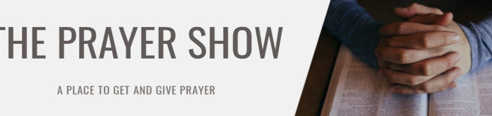 The Prayer Show