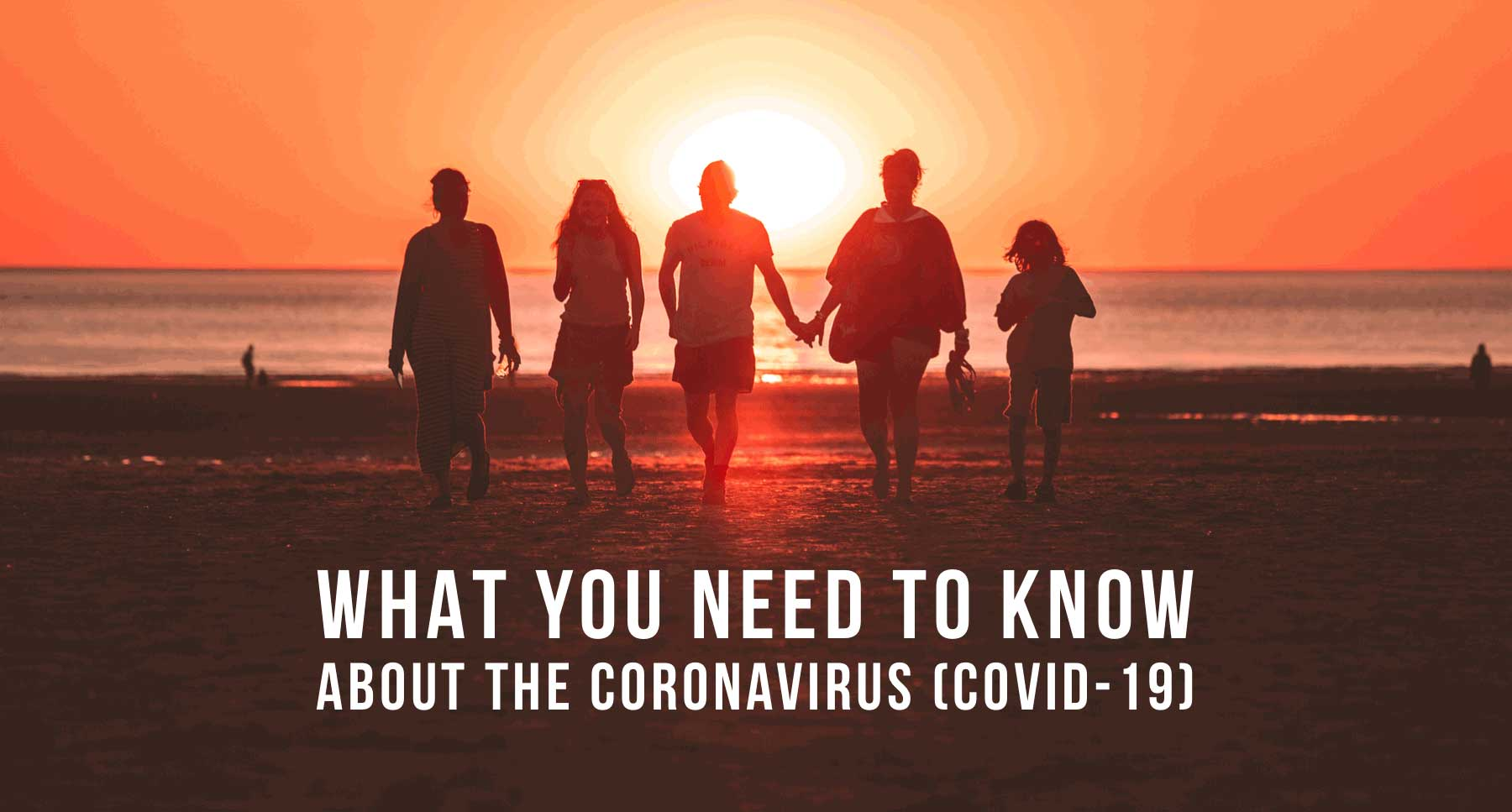 what-you-need-to-know-about-the-coronavirus-(COVID-19)