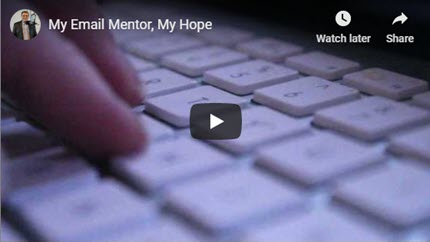 My Email Mentor Saved My Life