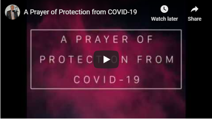 A Prayer of Protection from COVID-19