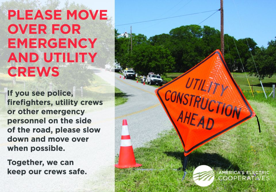 "Image features a cautionary road sign with the copy reading: ""Please move over for emergency and utility crews. If you see police, firefighters, utility crews, or other emergency personnel on the side of the road, please slow down or move over when possible. Together, we can keep our crews safe."""