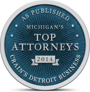 AS PUBLISHED | MICHIGAN'S | TOP | ATTORNEYS | 2014 | CRAIN'S DETROIT BUSINESS