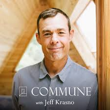 Welcome Commune with Jeff Krasno Fans!