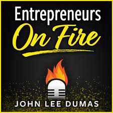 Welcome Entrepreneurs on Fire Fans!