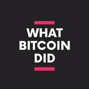 Welcome The What Bitcoin Did Podcast Fans!