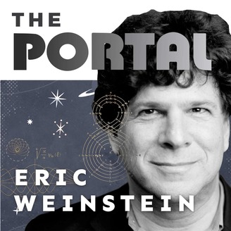 Welcome The Portal with Eric Weinstein Fans!