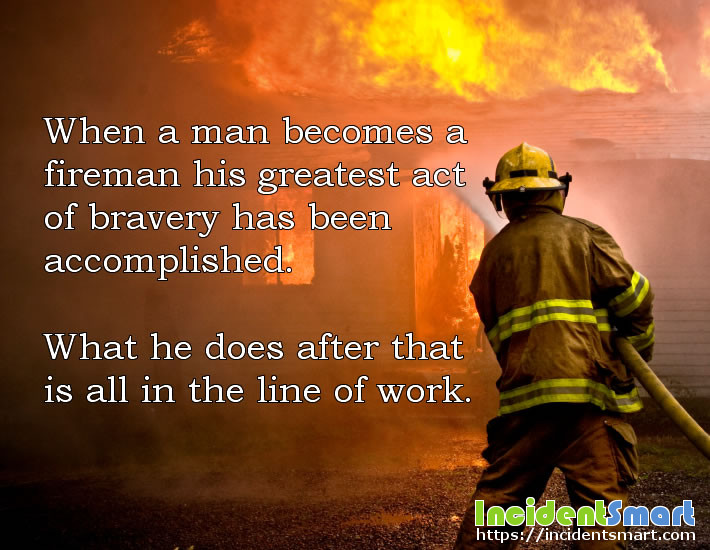 Becoming a firefighter, the greatest act of bravery