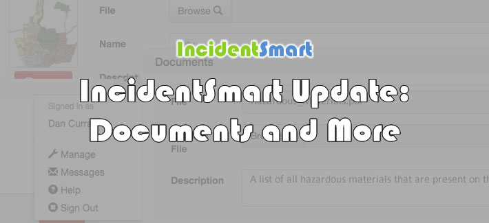 IncidentSmart Update: Documents and More