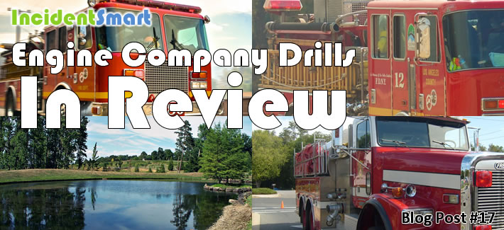 Engine Company Drills in Review