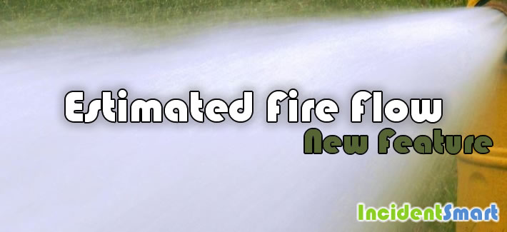 New Feature: Estimated Fire Flow