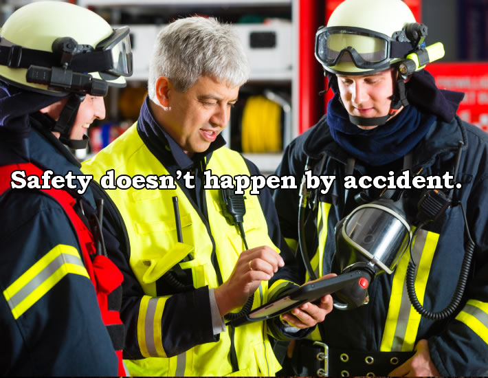 Safety doesn't happen by accident
