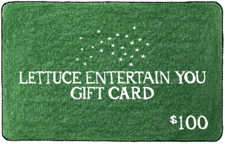 green Lettuce Entertain You gift card