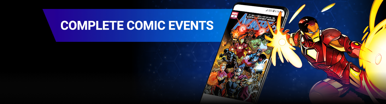 COMPLETE COMIC EVENTS. From CIVIL WAR to INFINITY WARS, follow the biggest and best events starring the Avengers, the X-Men, and more. Iron Man with comic covers.