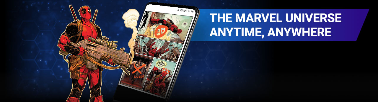The Marvel Universe anytime, anywhere. Image of Deadpool with smoking gun and digital version of comic.