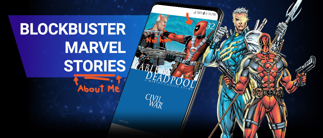 Blockbuster marvel stories. Phone with Cable and Deadpool image next to images of Cable and Deadpool.