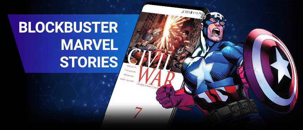 BLOCKBUSTER MARVEL STORIES: From CIVIL WAR to INFINITY WARS, get instant access to fan-favorite Avengers stories. Captain America next to screenshot of a phone with a Civil War comic.