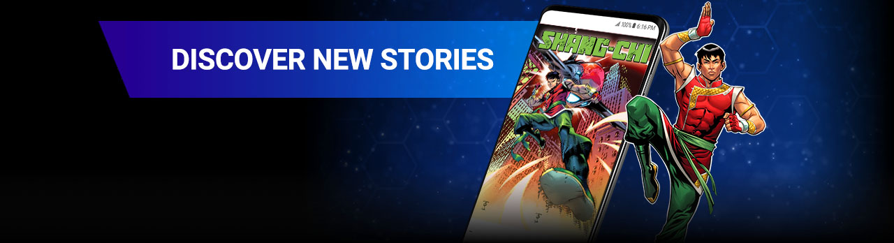 DISCOVER NEW STORIES: Read more comics than ever before with excellent entry points like Shang-Chi's current series! Shang-Chi next to screenshot of a phone with a SHANG-CHI comic.