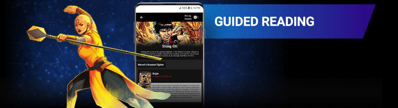 GUIDED READING: Use reading guides by Marvel editors to find new entry points, follow comic events, and uncover more series starring your favorite characters! Image of Fah Lo Suee next to a screenshot of the app.