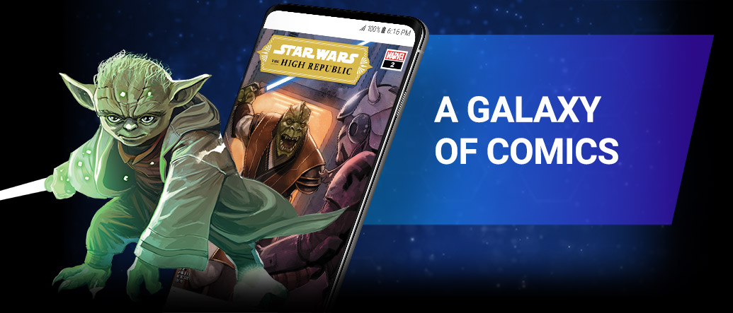 A GALAXY OF COMICS. Gain instant access to hundreds of Star Wars stories set before, and during, the Skywalker Saga! Image of Yoda beside screenshot of a comic page within the app.