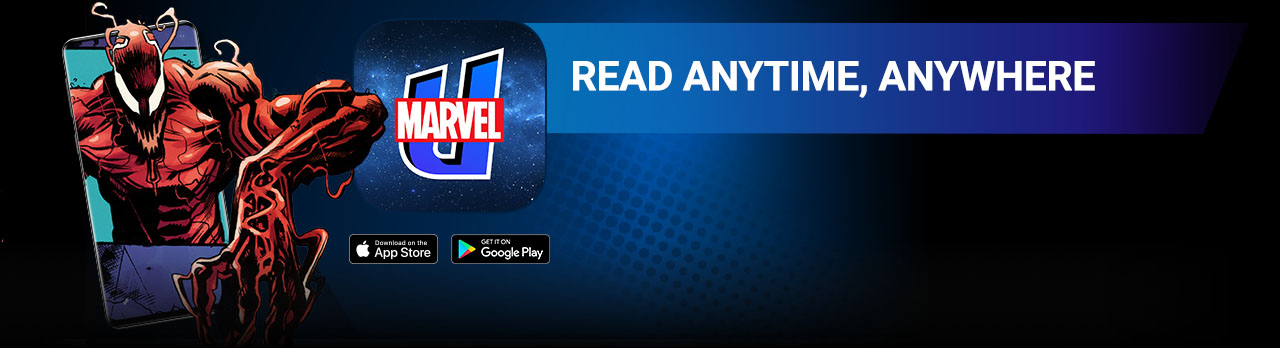 READ ANYTIME, ANYWHERE: For iPhone®, iPad®, Android devices™ and web. Vision next to the Marvel Unlimited logo and Apple App Store and Google Play Store icons.