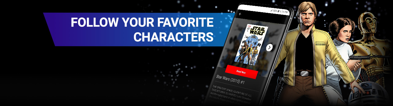 Follow Your Favorite Characters. Luke, Leia, and C-3PO in action shot beside a screenshot of the app.