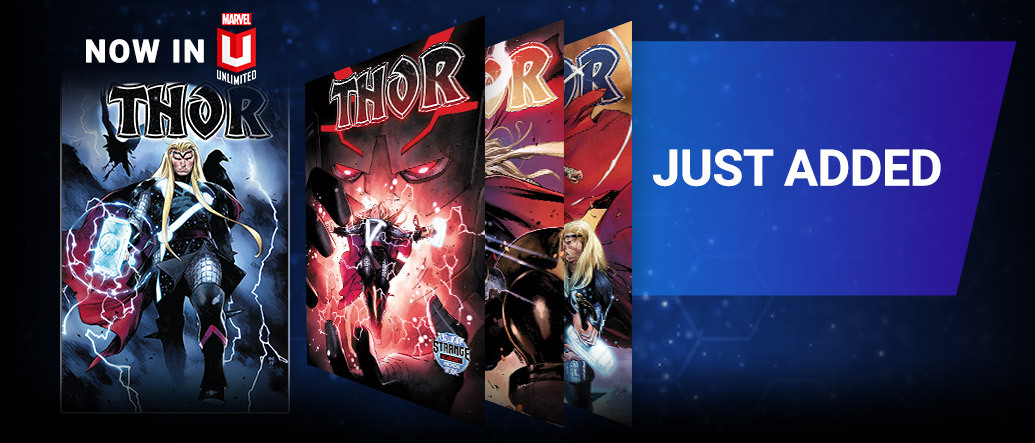 Just Added. Covers of the first four issues of Donny Cates' Thor under 'Now on Marvel Unlimited' title.
