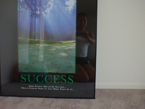 Ching | Success Poster | Andy's apartment -- Wichita, KS