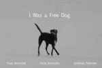 I Was a Free Dog Poster