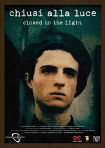 Closed to the Light Poster