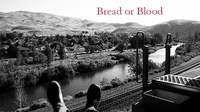 Bread or Blood Poster