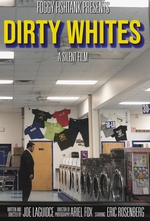 Dirty Whites Poster