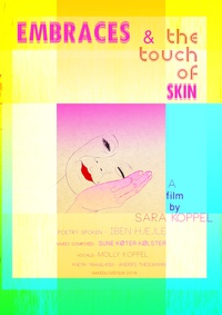 """EMBRACES & the touch of skin"" Poster"