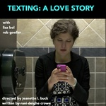 Texting: A Love Story Poster