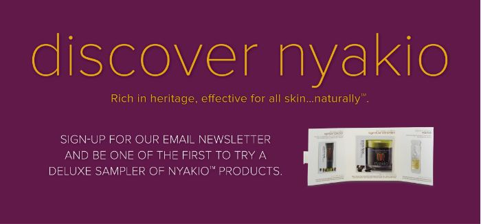 FREE Nyakio product sampler...
