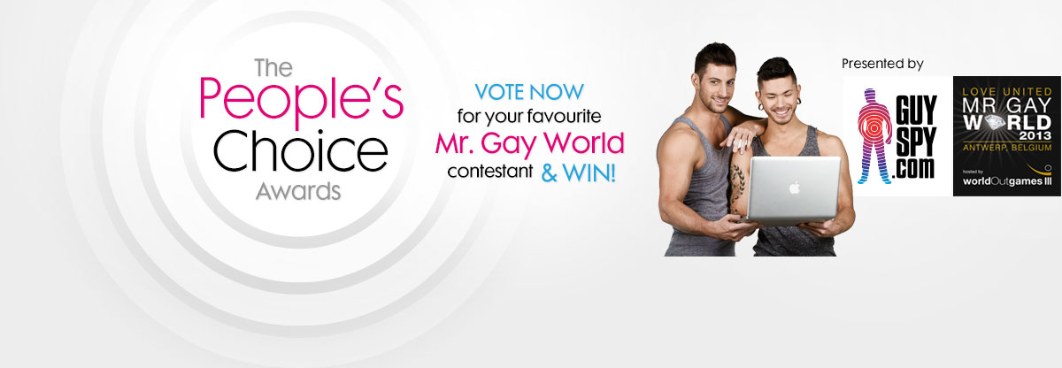 time to win $200 when you VOTE for your favorite Mr Gay World Contestant! It's quick & easy!