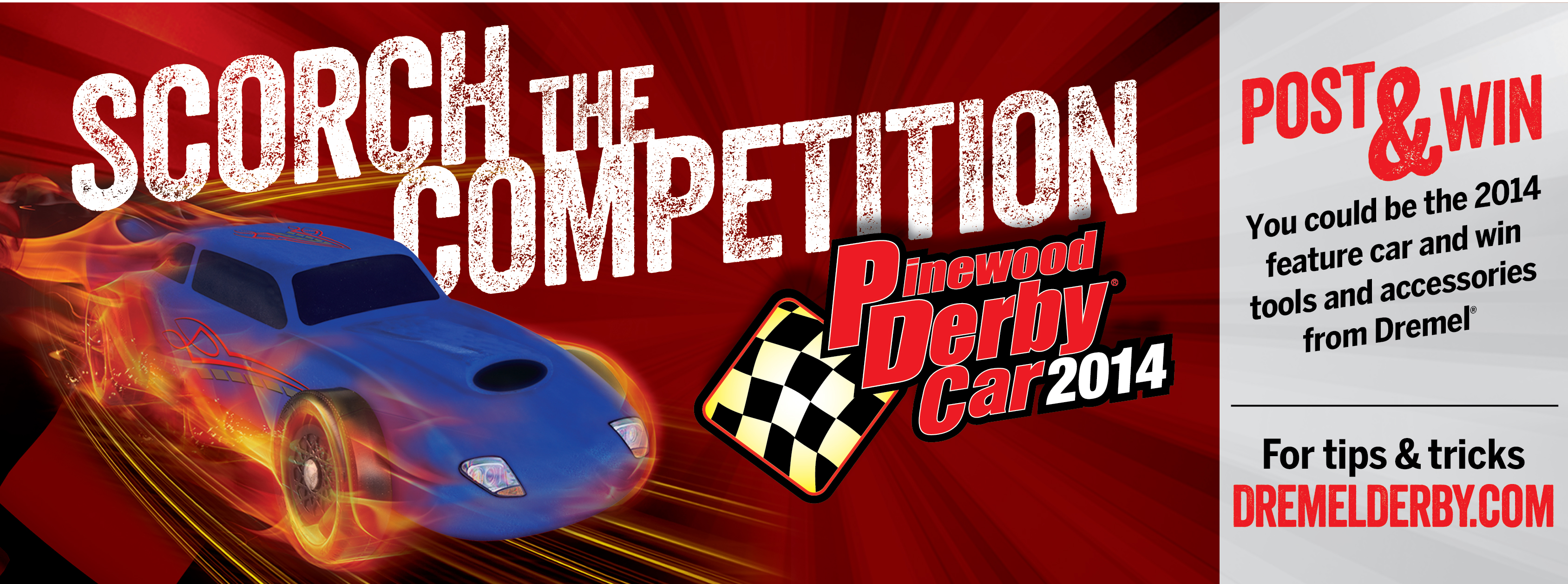Scorch the competition in the Dremel Pinewood Derby® Days