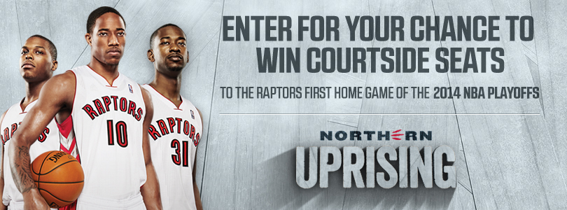 The Toronto Raptors: Win Courtside Seats to 1st Raptors Playoff Game!