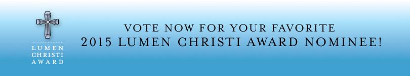 2015 Lumen Christi Award Nominees