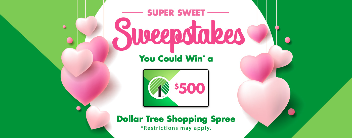 DollarTree com | Super Sweet Sweepstakes