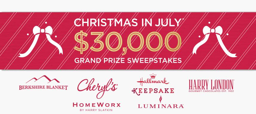Christmas in July $30,000 Grand Prize Sweepstakes