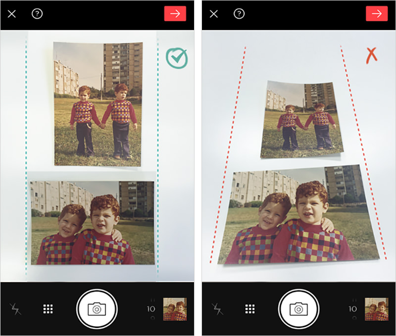 The right way to do it: the camera is held right above the photos, in parallel with the table/surface. The wrong way to do it: the camera is held at an angle, causing photo distortions.