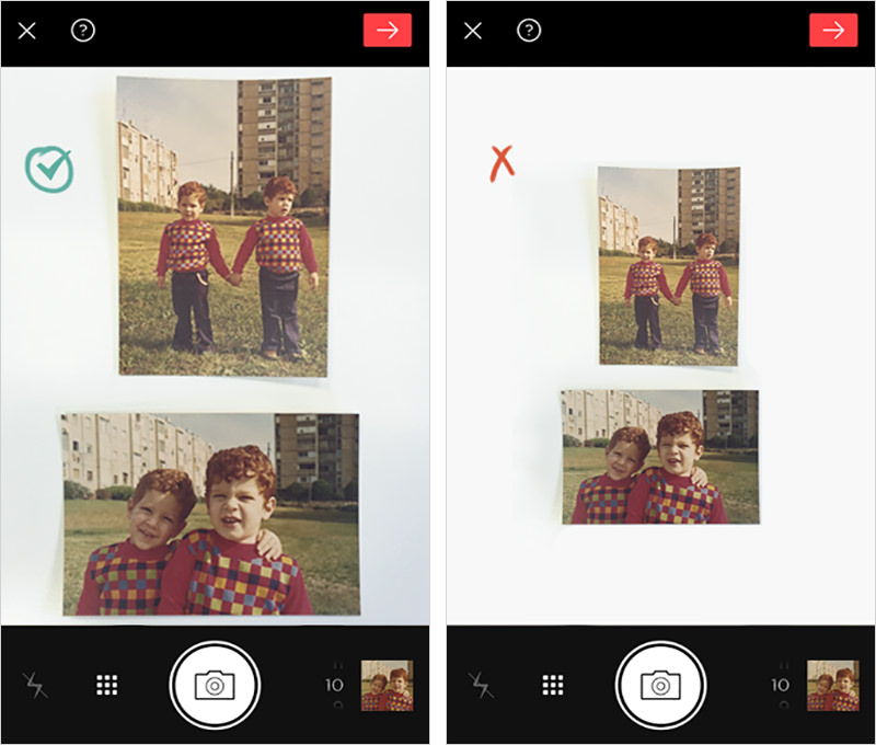 The right way to do it: Photos take up most of the scanning screen space. The wrong way to do it: Photos take up little space of the scanning screen, margins are too wide.