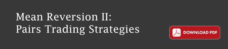 Mean Reversion II: Pairs Trading Strategies - RavenPack